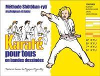Karaté en bandes dessinées pour tous. Volume 1, Ceintures blanche, blanche-jaune, jaune, jaune-orange