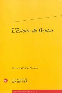 L'estoire de Brutus : la plus ancienne traduction en prose française de l'Historia regum Britannie de Geoffroy de Monmouth