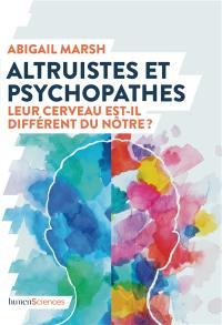 Altruistes et psychopathes