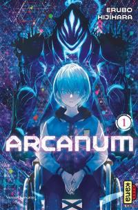 Arcanum. Volume 1, Arcanum