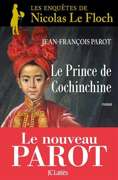 Le prince de Cochinchine, Les enquêtes de Nicolas Le Floch, commissaire au Châtelet, Vol. 14