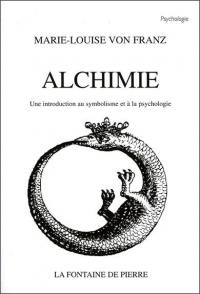 Alchimie : une introduction au symbolisme et à la psychologie
