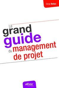 Le grand guide du management de projet