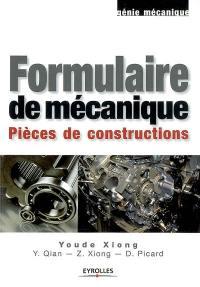 Formulaire de mécanique : pièces de construction
