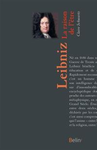 Leibniz : la raison de l'être