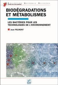 Biodégradation et métabolismes
