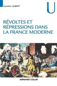 Révoltes et répressions dans la France moderne