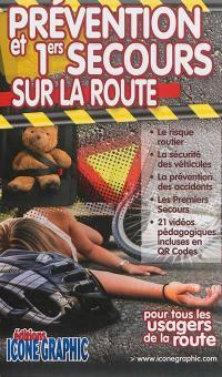Prévention et 1ers secours sur la route : pour tous les usagers de la route