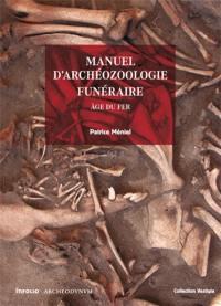 Manuel d'archéozoologie funéraire et sacrificielle : âge du fer