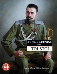 Anna Karénine. Volume 1