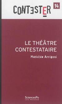 Le théâtre contestaire
