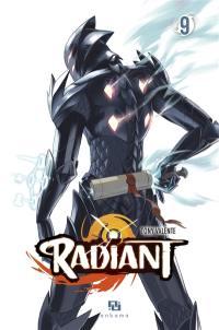 Radiant. Volume 9, Radiant