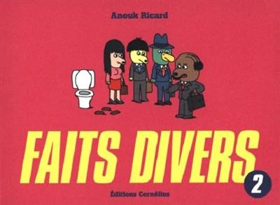 Faits divers. Volume 2