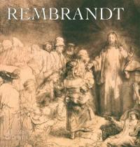 Rembrandt : au Musée Condé de Chantilly