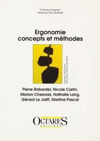 Ergonomie, concepts et méthodes
