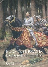 Eugène Burnand, la passion de peindre