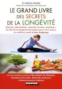 Le grand livre des secrets de la longévité