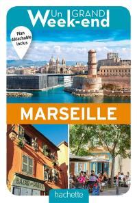 Un grand week-end : Marseille