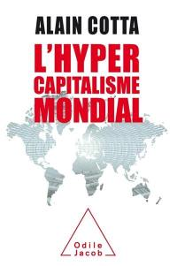 L'hypercapitalisme mondial