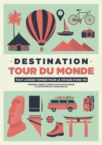 Destination tour du monde