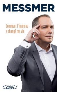 Comment l'hypnose a changé ma vie