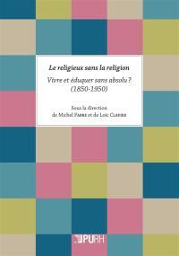 Le religieux sans la religion