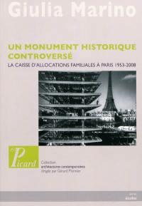 Un monument historique controversé