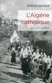 L'Algérie catholique
