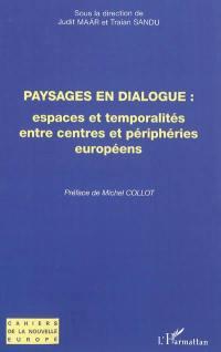 Paysages en dialogue