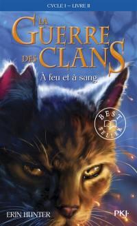 La guerre des clans. Volume 2, A feu et à sang