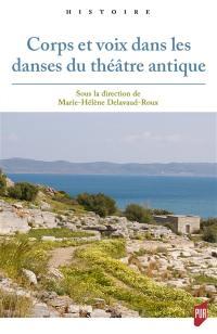 Corps et voix dans les danses du théâtre antique