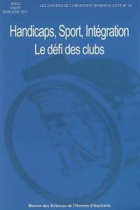Handicaps, sport, intégration : le défi des clubs sportifs
