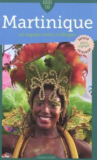 Martinique : un voyage écolo et éthique