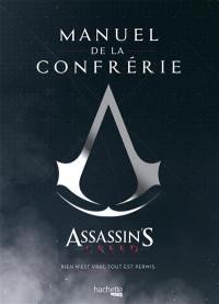 Assassin's creed : manuel de la confrérie