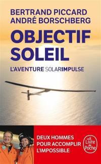 Objectif Soleil : l'aventure Solar Impulse