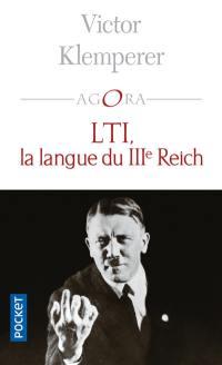 LTI, la langue du IIIe Reich : carnets d'un philologue