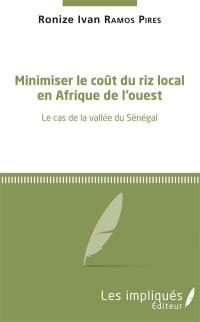 Minimiser le coût du riz local en Afrique de l'Ouest