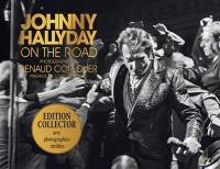 Johnny Hallyday : on the road