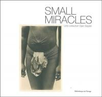 Small miracles : une collection Djan Seylan : cartes postales exotiques, 1895-1920