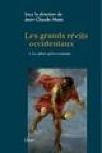 Les grands récits occidentaux. Volume 1, Le pilier gréco-romain