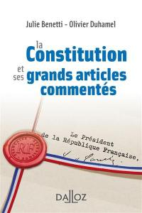 La Constitution et ses grands articles commentés