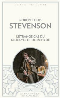 L'étrange cas du Dr Jekyll et de Mr Hyde; Suivi de Nouvelles mille et une nuits