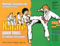 Le karaté pour tous en bandes dessinées. Volume 2, Ceintures orange, orange-verte, verte, verte-bleue
