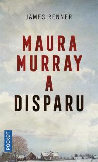 Maura Murray a disparu
