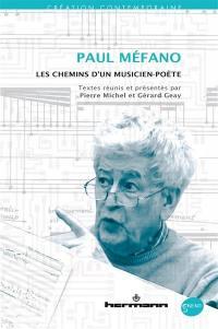 Paul Méfano : les chemins d'un musicien-poète