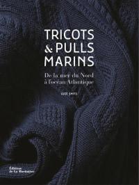 Tricots & pulls marins : de la mer du Nord à l'océan Atlantique