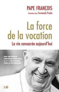 La force de la vocation
