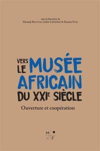 Vers le musée africain du XXIe siècle