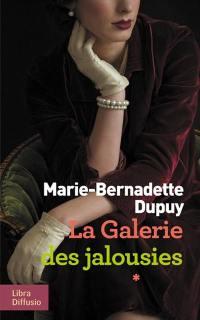 La galerie des jalousies. Volume 1,