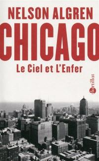 Chicago : le ciel et l'enfer